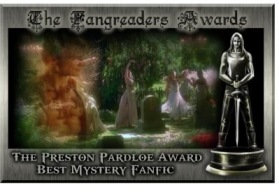 The Preston Pardloe Award for Best Mystery Fanfic